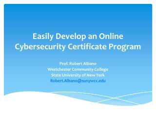 Easily Develop an Online Cybersecurity Certificate Program