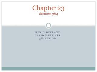 Chapter 23 Sections 3&4