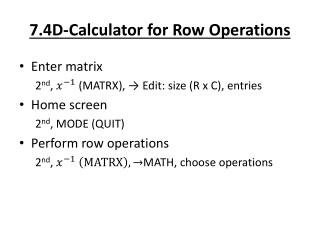 7.4D-Calculator for Row Operations