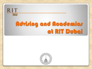 Advising and Academics  at RIT Dubai