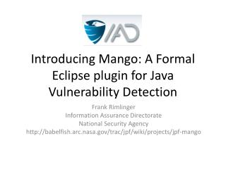 Introducing Mango: A Formal Eclipse plugin for Java Vulnerability Detection