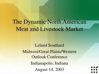 The Dynamic North American Meat and Livestock Market