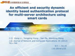 作者 : Xiong Li ,  Yongping Xiong  , Jian Ma,  Wendong  Wang