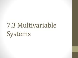 7.3 Multivariable Systems