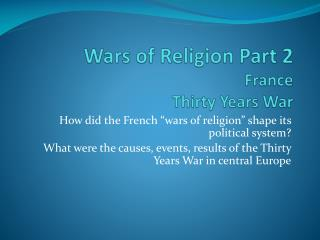 Wars  of  Religion Part 2 France Thirty Years War