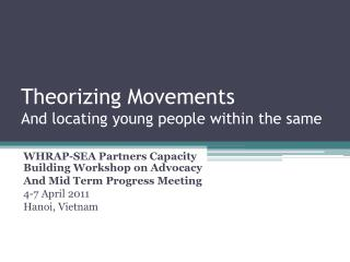 Theorizing Movements And locating young people within the same