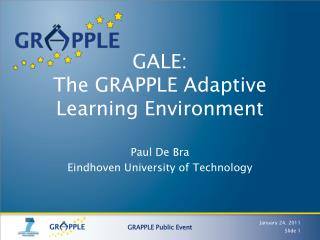 GALE: The GRAPPLE Adaptive Learning Environment