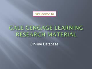 Gale Cengage Learning Research Material