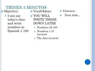 TIENEN 5 MINUTOS
