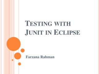 Testing with  Junit  in Eclipse