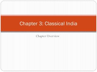 Chapter 3: Classical India