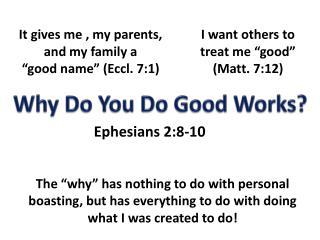 Why Do You Do Good Works?