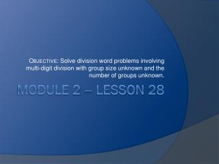 Module 2 – Lesson 28