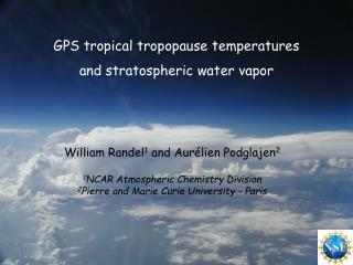GPS tropical  tropopause  temperatures a nd stratospheric  water  vapor