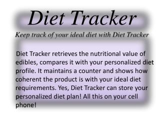 Diet  Tracker Keep  track of your ideal diet with Diet Tracker