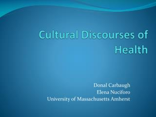 Cultural Discourses of Health