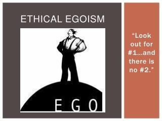 Ethical Egoism