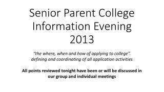 Senior Parent College Information Evening 2013