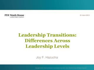 Leadership Transitions: Differences Across  Leadership Levels