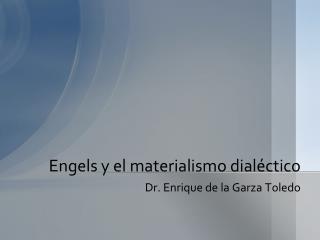 Engels y el  materialismo dialéctico