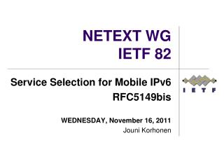 NETEXT WG IETF 82