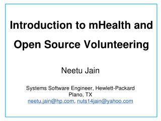 Introduction to  mHealth  and Open Source  Volunteering
