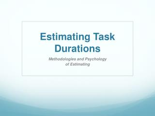 Estimating Task Durations