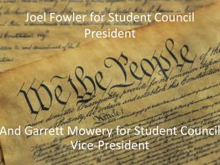 Joel Fowler for Student Council President