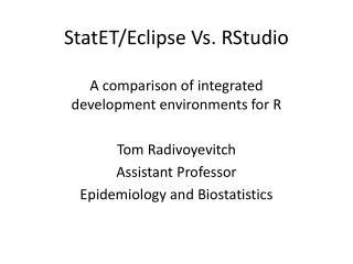 StatET /Eclipse Vs.  RStudio