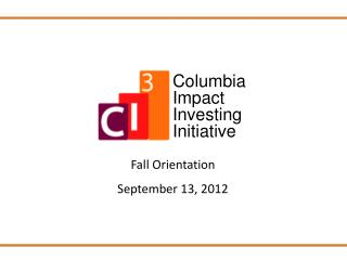 Fall  Orientation September 13, 2012