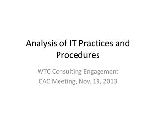 Analysis of IT Practices and Procedures
