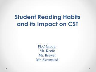 PLC Group: Mr. Keefe Mr. Brewer Mr.  Skramstad