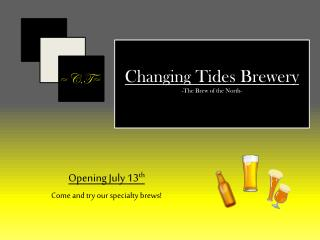 Changing Tides Brewery -The Brew of the North-