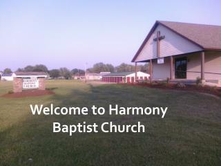Welcome to Harmony Baptist Church