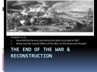The End of the War & Reconstruction