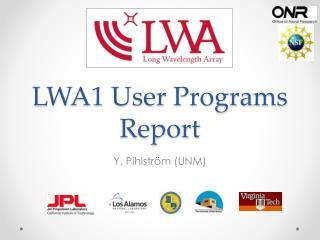 LWA1 User Programs Report