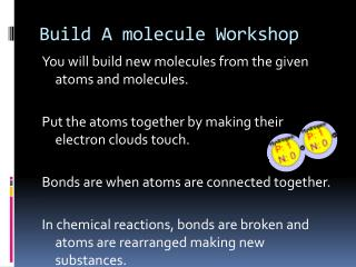 Build A molecule Workshop