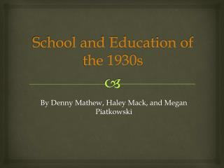 School and Education of the 1930s