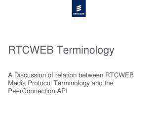 RTCWEB Terminology