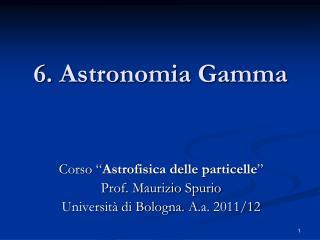 6. Astronomia Gamma