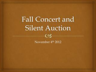 Fall  C oncert and Silent Auction
