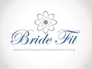 Bride Fit