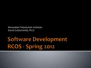 Software Development RCOS -  Spring 2012