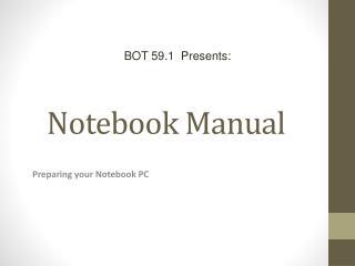 Notebook Manual