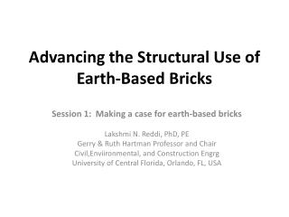 Advancing the Structural Use of Earth-Based Bricks