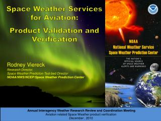Space Weather Services for Aviation:   Product Validation and Verification