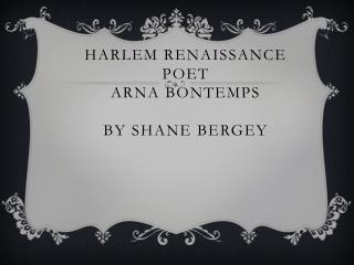 Harlem renaissance poet Arna  Bontemps by  shane bergey