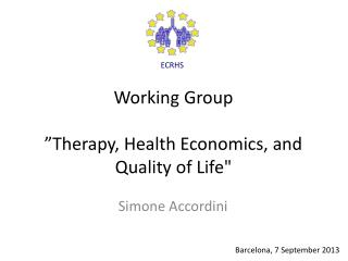 "Working Group ""Therapy, Health Economics, and Quality of Life"""