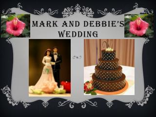 Mark and Debbie's Wedding