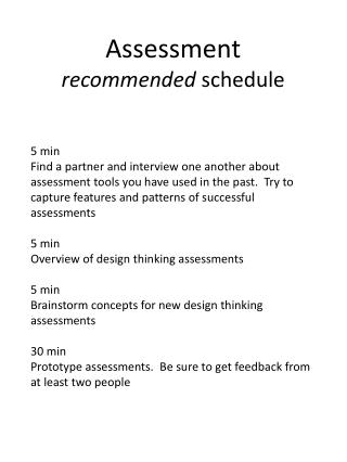 Assessment recommended  schedule